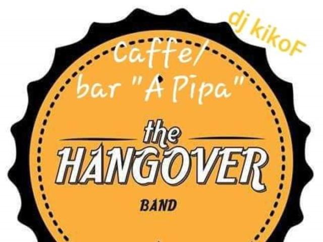 The Hangover Band + Dj KikoF